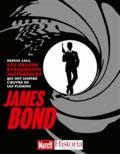 Victor Battaggion et Samy Cohen - James Bond - Depuis 1953, les grands événements historiques qui ont inspiré l'oeuvre de Ian Fleming.