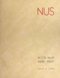 Victor Bauer et André Verdet - Nus.