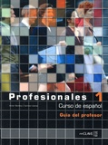 Victor Benitez et Carmen Llanos - Profesionales 1 - Guia para el profesor.