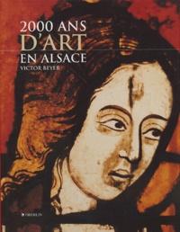 Victor Beyer - 2000 ans d'art en Alsace.