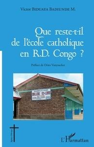 Que reste-t-il de l'école catholique en RD Congo ? - Victor Biduaya Badiunde M. |