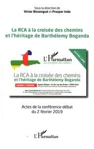 La RCA à la croisée des chemins et lhéritage de Barthélemy Boganda - Actes de la conférence-débat du 2 février 2019.pdf