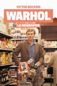 Victor Bockris - Warhol - La biographie.