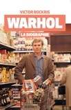 Victor Bockris - Warhol - La biographie.