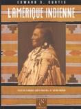 Victor Boesen et Florence Curtis Graybill - L'Amérique indienne de Edward-S Curtis.