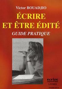 Victor Bouadjio - Ecrire et être édité.