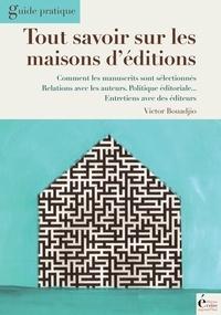 Victor Bouadjio - Tout savoir sur les maisons d'édition.