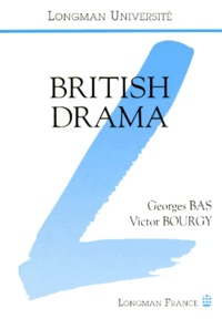 Victor Bourgy et Georges Bas - An introduction to British drama.