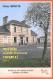 Victor Bouyer - Histoire et petites histoires de Chemillé - Tome 3.
