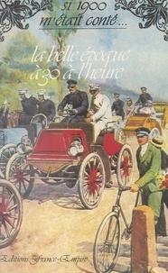 Victor Breyer et Claude Pasteur - La Belle époque à 30 à l'heure.