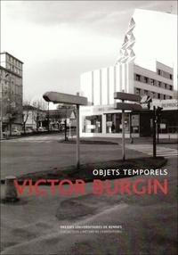 Victor Burgin - Objets intemporels.