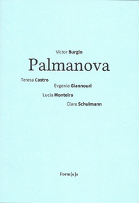Victor Burgin et Teresa Castro - Palmanova.