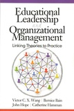 Victor C X Wang et Bernice Bain - Educational Leadership and Organizational Management - Linking Theories to Practice.