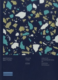 Victor Cheung - Material Matters - Volume 3, Stone. Creative interpretations of common materials.
