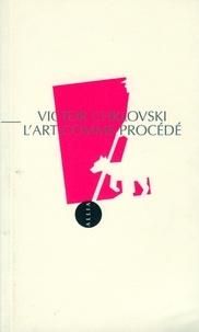 Victor Chklovski - L'art comme procédé.