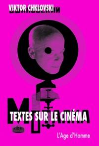 Victor Chklovski - Textes sur le cinéma.