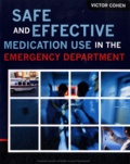Victor Cohen - Safe and Effective Medication Use in the Emergency Department.