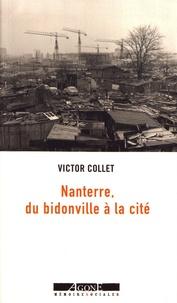 Victor Collet - Nanterre, du bidonville à la cité.