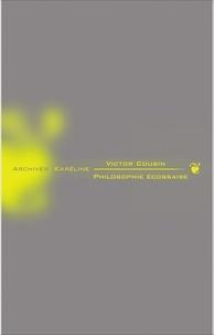Victor Cousin - Philosophie écossaise.