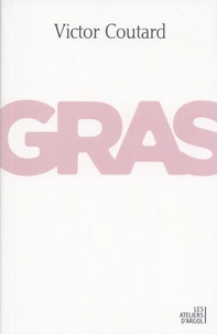 Victor Coutard - Gras.