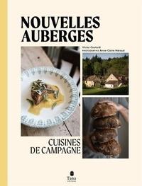 Victor Coutard et Anne-Claire Héraud - Nouvelles auberges - Cuisines de campagne.