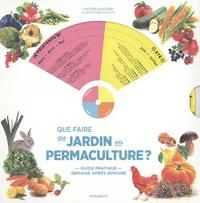 Victor Coutard - Que faire au jardin en permaculture ?.
