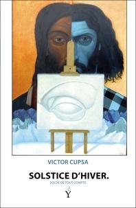 Victor Cupsa - Solstice d'hiver.