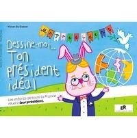 Dessine-moi... ton président idéal.pdf