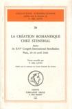 Victor Del Litto - La création romanesque chez Stendhal - Actes du XVIe Congrès International Stendhalien, Paris, 26-29 avril 1983.