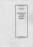 Victor Delbos - Montesquieu, Voltaire, Rousseau, Diderot.