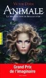 Victor Dixen - Animale Tome 1 : La malédiction de Boucle d'or.