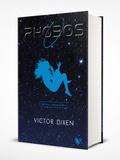 Victor Dixen - Phobos  : Edition livre de bord.