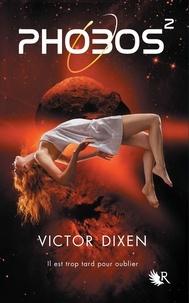 Victor Dixen - Phobos Tome 2 : .