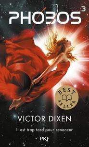 Victor Dixen - Phobos Tome 3 : .