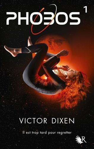 Victor Dixen - Phobos.