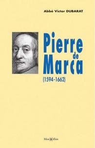 Victor Dubarat - Pierre de Marca.