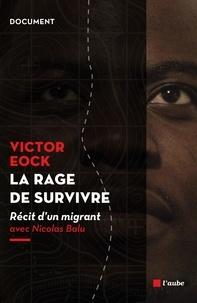 Deedr.fr La rage de survivre - Récit d'un migrant Image