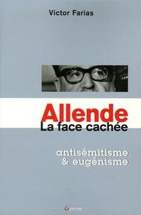 Víctor Farías - Allende, la face caché - Antisémitisme et eugénisme.