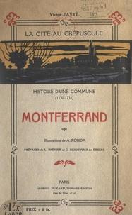 Victor Favyé et Louis Bréhier - Guide du touriste à Montferrand.