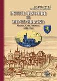 Victor Favyé - Petite histoire de Montferrand - Histoire d'une commune (1130-1731).
