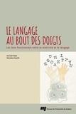Victor Frak et Tatjana Nazir - Le langage au bout des doigts - Les liens fonctionnels entre la motricité et le langage.