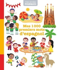 Victor Garcia et Nathalie Choux - Mes 1000premiers mots d'espagnol.