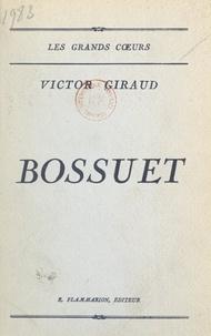 Victor Giraud - Bossuet.