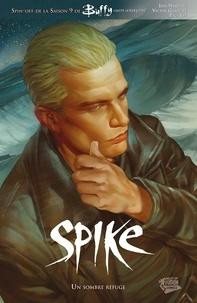 Victor Gischler et Paul Lee - Buffy: Spike - Un sombre refuge.