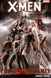 Victor Gischler et Paco Medina - X-Men  : Curse of the Mutants.