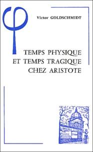 Temps physique et temps tragique chez Aristote - Commentaire sur le Quatrième livre de la Physique (10-14) et sur la Poétique.pdf