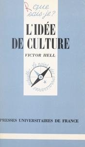 Victor Hell et Paul Angoulvent - L'idée de culture.