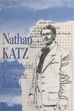 Victor Hell - Nathan Katz : L'universalité d'un poète dialectal.