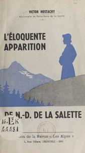 Victor Hostachy - L'éloquente apparition de Notre-Dame de La Salette.
