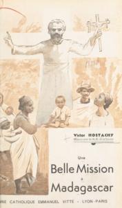 Victor Hostachy - Une belle mission à Madagascar.